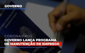 Governo Lanca Programa De Manutencao De Emprego - LPM Assessoria Contábil