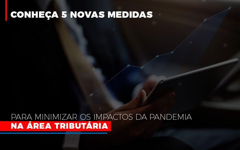 Medidas Para Minimizar Os Impactos Da Pandemia Na Area Tributaria - LPM Assessoria Contábil